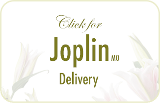 Lilly's Floral - Delivery to Joplin, Carl Junction, and Webb City, MO